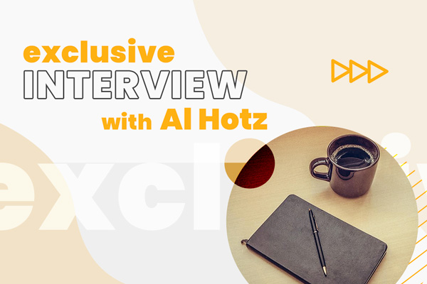Exclusive Interview With Al Hotz